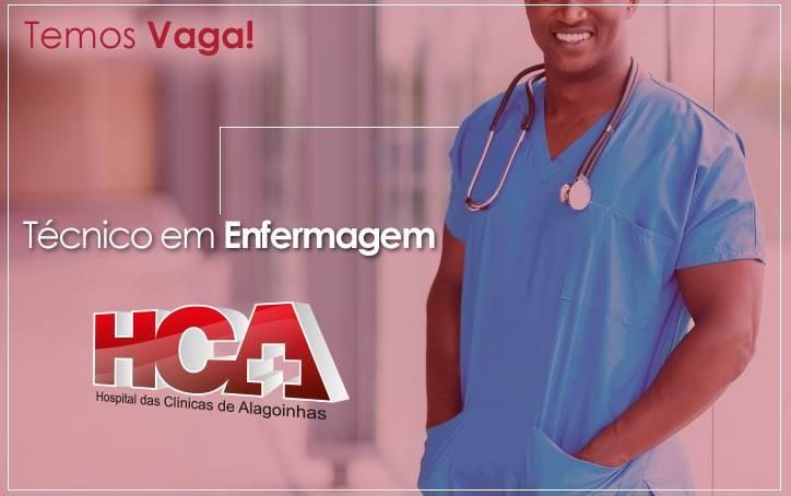 Hospital da Clínicas de Alagoinhas abre vaga para Técnico em Enfermagem; Confira