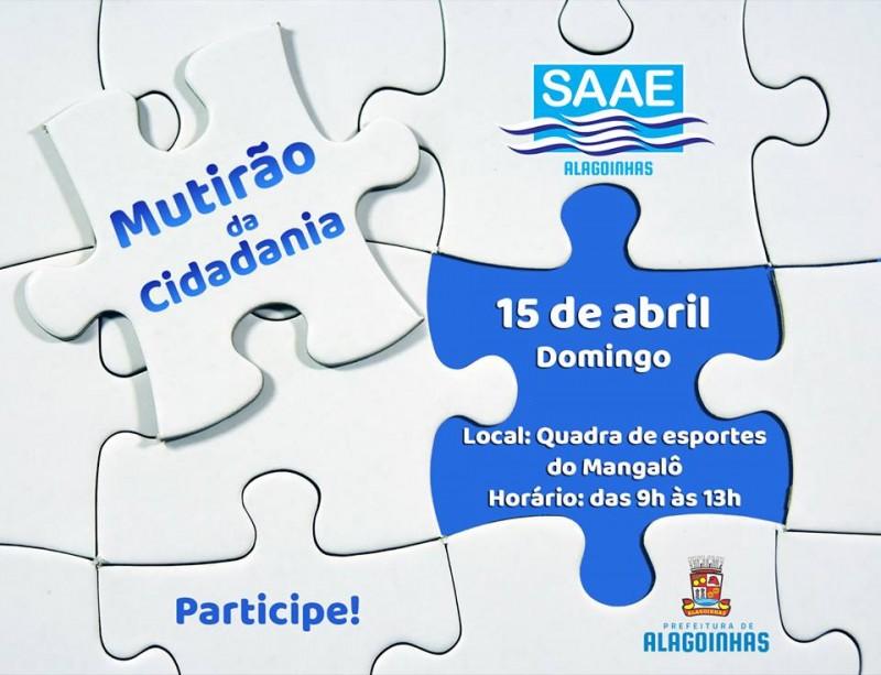 SAAE realiza 1° Mutirão de Cidadania no Mangalô